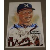 Eddie Matthews Autographed Perez-Steele Art Postcard